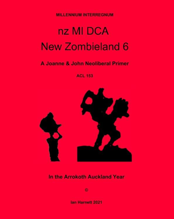 Ver nz MI DCA New Zombieland 6 por Ian Harnett, Annie, Eileen
