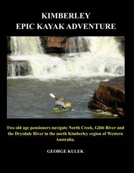 Kimberley Epic Kayak Adventure book cover