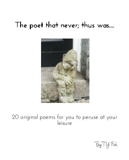 The poet that never; thus was book cover