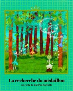 La recherche du médaillon book cover