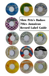 Slow Pete's Badass 70ies Jamaican Record Label Guide book cover