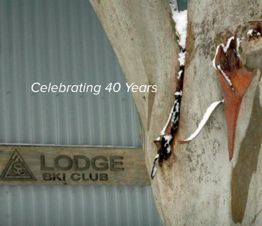 View Celebrating 40 Years of The Lodge Ski Club by S Amico