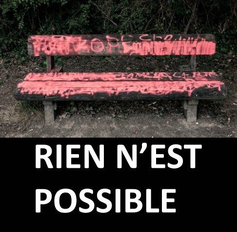 Visualizza Rien n'est possible di H Boubaker, S. Lespinasse