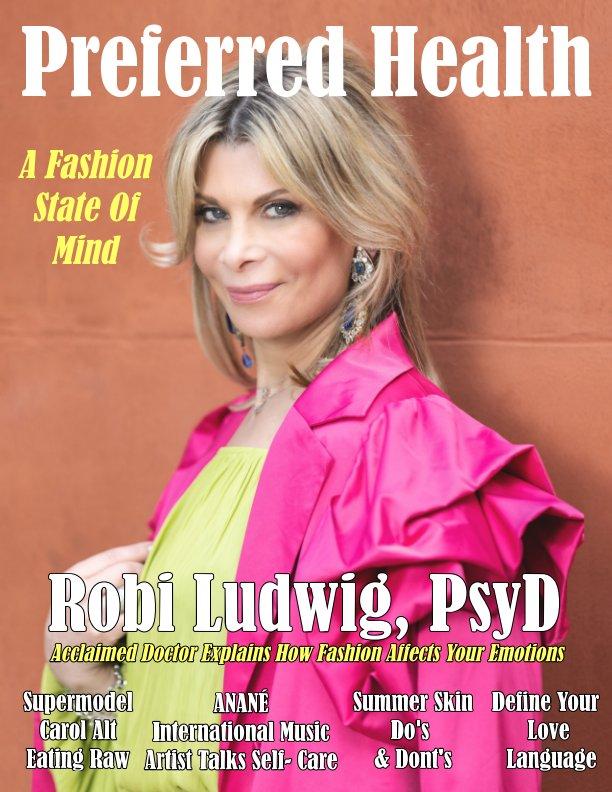 View Preferred Health Magazine  Summer Edition 2021 by Preferred Health Magazine