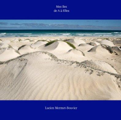 Mes îles, de A à Elles book cover