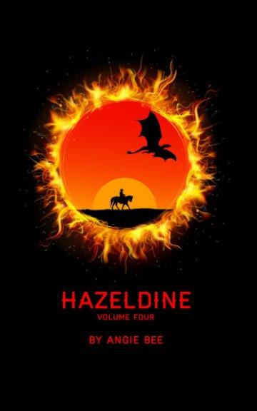 View Hazeldine Volume Four by Angie Bee