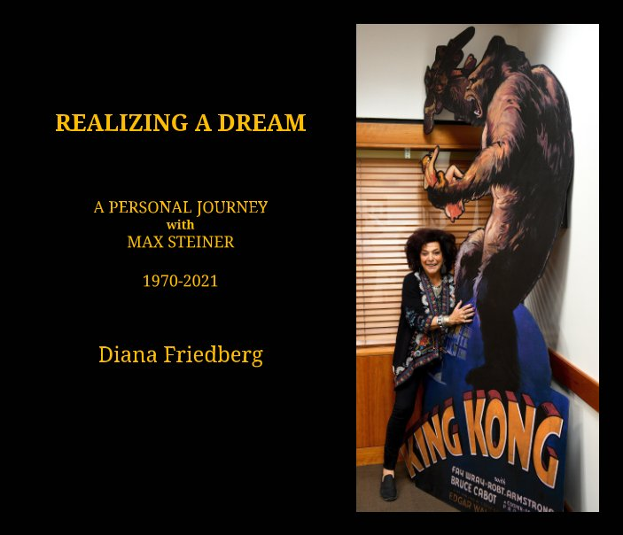 View Realizing a Dream by Diana Friedberg