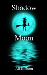 Shadow the Moon book cover