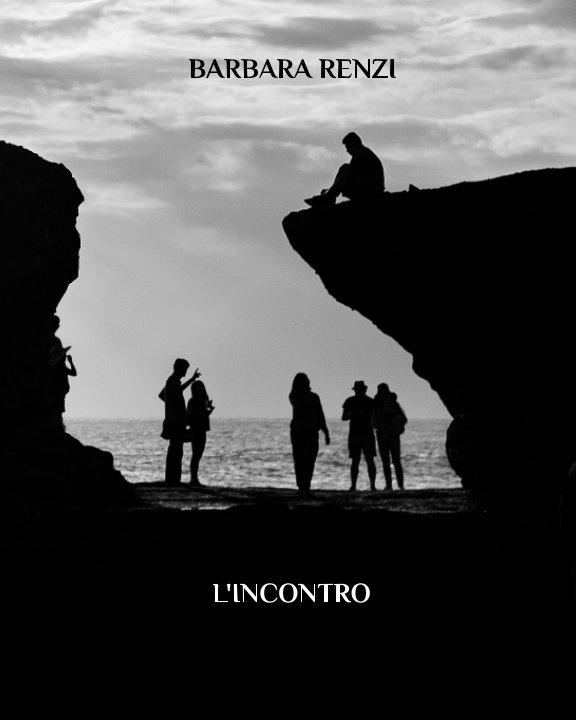 View L'incontro by Barbara Renzi