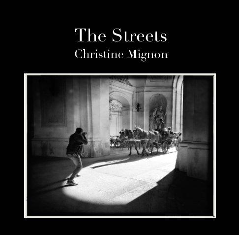 Bekijk The Streets op Christine Mignon