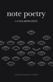 Note Poetry / A Collaboration book cover