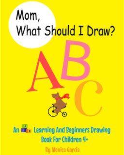 Mom, What Should I Draw? book cover