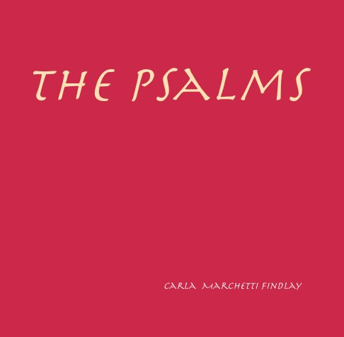 View The Psalms by Carla Marchetti Findlay