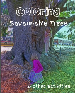 Coloring Savannah's Trees and other activities book cover