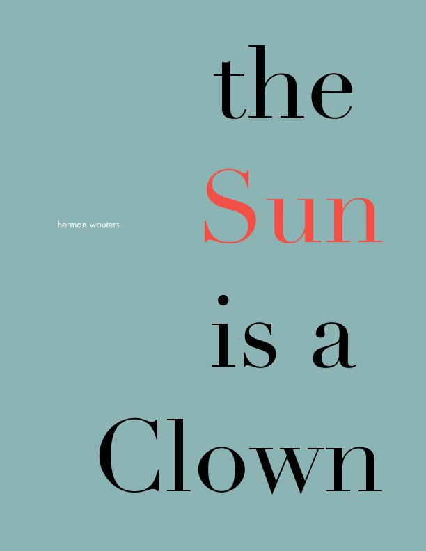 View the Sun is a Clown by herman wouters