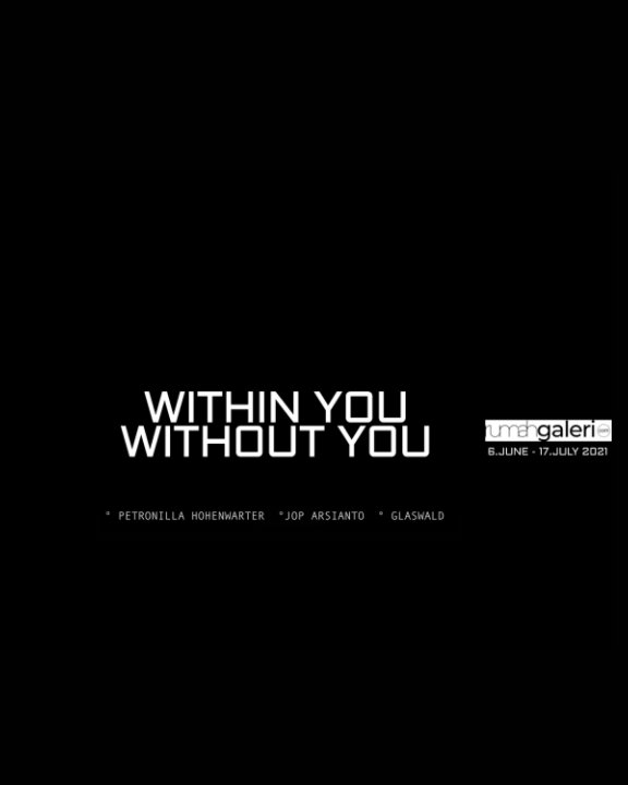 View Within You Without You by Petronilla Hohenwarter
