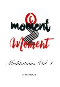 Moment 2 Moment (Trade Version - $40) book cover