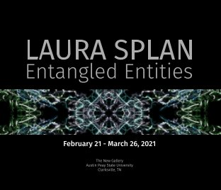 Laura Splan: Entangled Entities book cover