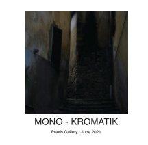 Mono-Kromatik book cover