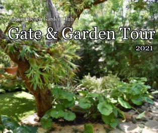 Gate and Garden Tour 2021 10x8 book cover