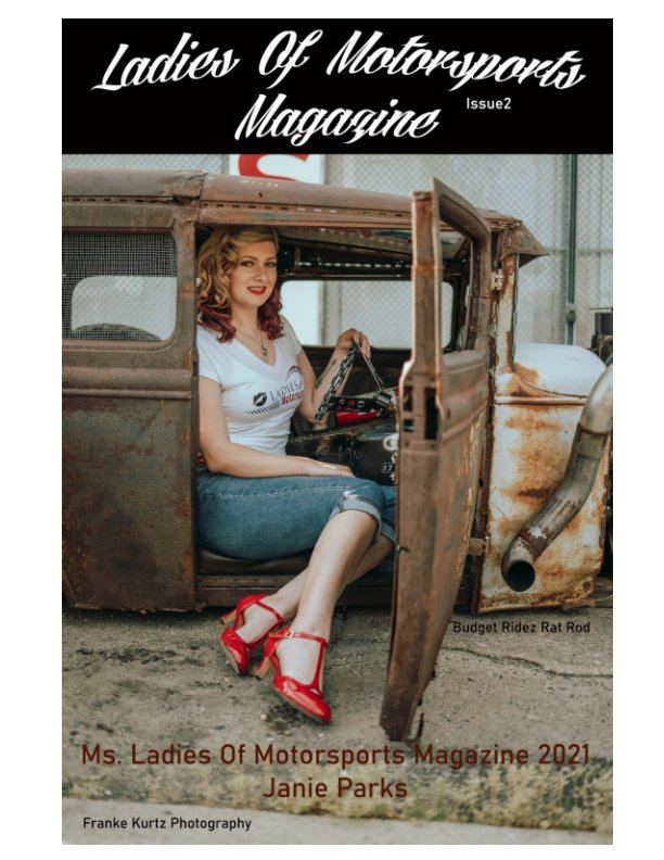 View Ladies Of Motorsports Magazine Issue 2- Janie Cover by Rachelle Molyneaux