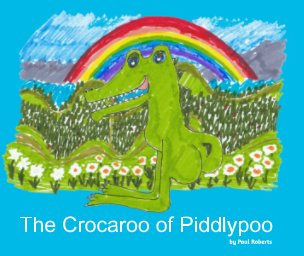 The Crocaroo of Piddlypoo book cover