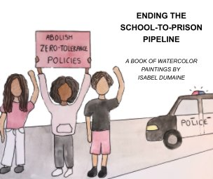 Ending The School-to-Prison Pipeline book cover