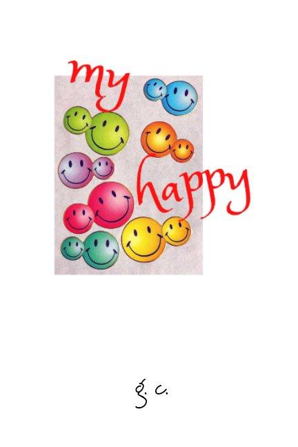 View my happy by Glenda Cacho