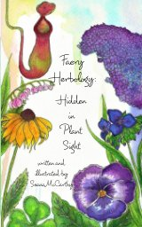 """""""Faery Herbology: Hidden in Plant Sight"""" book cover"""