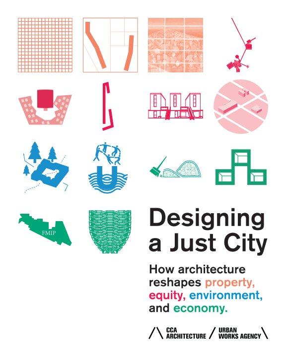 Ver Designing a Just City por Janette Kim, editor