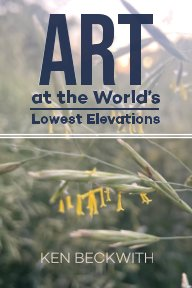 Art at the World's Lowest Elevations book cover
