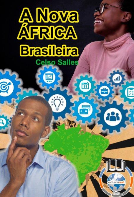 Ver A Nova África Brasileira por Celso Salles