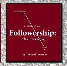 Followership: the manual, 4th Edition, paperback book cover