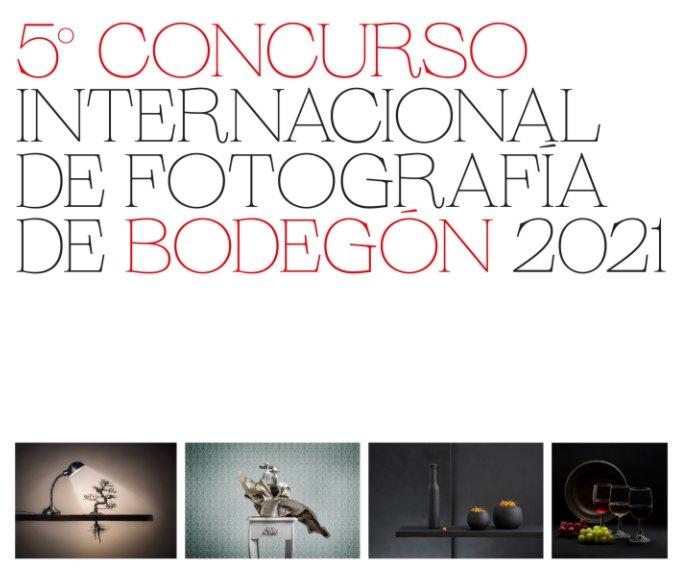 View 5º Concurso Internacional de Fotografía de Bodegón 2021 by AFR