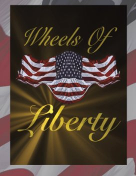 Wheels Of Liberty 2021 book cover