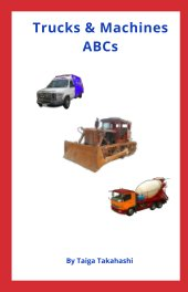 Trucks and Machines ABCs book cover