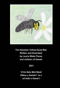 The Hawaiian Yellow-faced Bee - Nalo Meli Maoli book cover