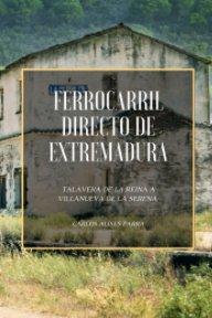 Ferrocarril Directo de Extremadura book cover