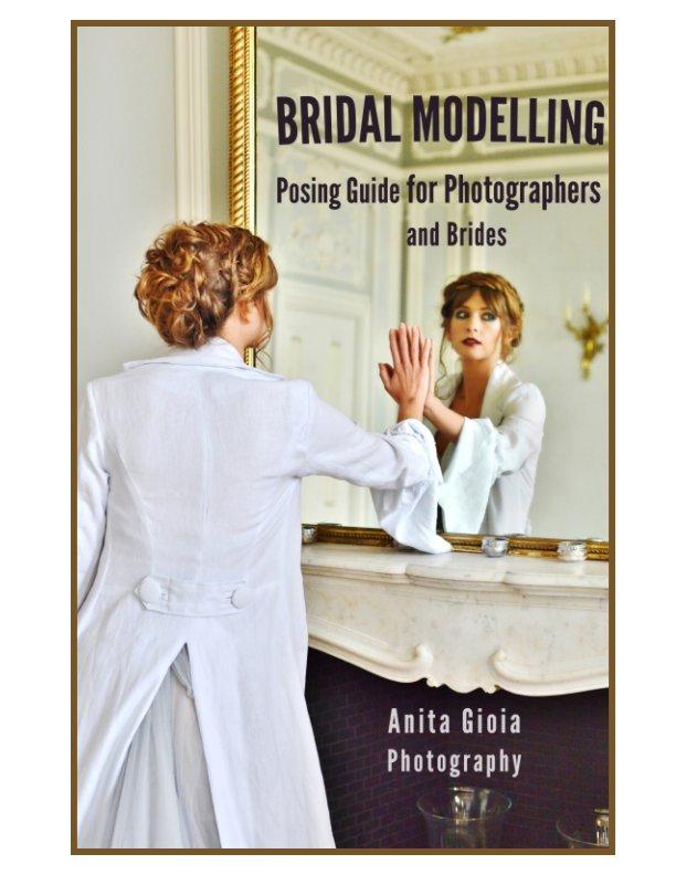 Bekijk Bridal Modelling op Anita Gioia Photography