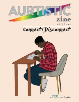 Connect/Disconnect: Aurtistic Zine; Vol. 3, Issue 1 book cover