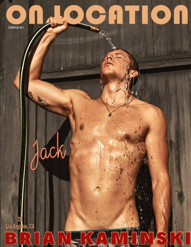 View Issue 40. Jack - On Location by Brian Kaminski by Brian Kaminski
