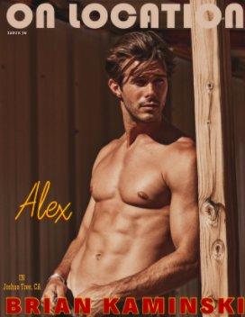 Issue 38. Alex Prange - On Location by Brian Kaminski book cover