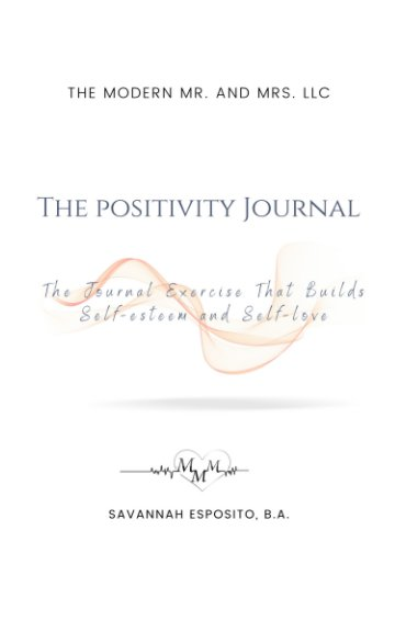 View The Positivity Journal by Savannah Esposito