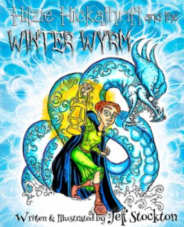 Hilzie Hickathrift and The Winter Wyrm book cover