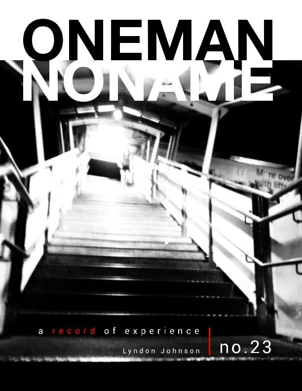 Ver oneman noname - a record of experience 23 por Lyndon Johnson