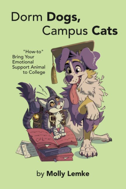 View Dorm Dogs, Campus Cats by Molly Lemke