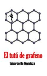 El tutú de grafeno book cover