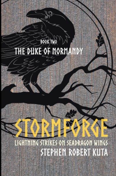 View Stormforge, Lightning Strikes on Seadragon Wings by Stephen Robert Kuta