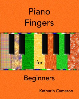 Piano Fingers for Beginners Book One book cover