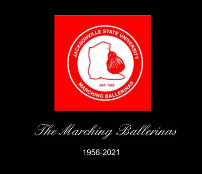 The Marching Ballerinas 1956-2021 book cover